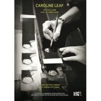 Office National du Film du Can - Caroline Leaf - Sur la corde raide - Un cinema fait main