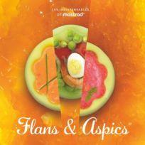 Mastrad - Aspics et Flans:les indispensables livre recette