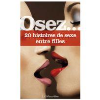 La Musardine - Osez 20 histoires de sexe entre filles