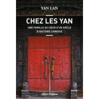 Allary - chez les Yan ; une famille au coeur d'un siècle d'histoire chinoise