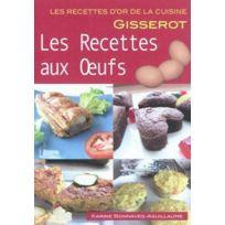 Gisserot - Recettes aux oeufs - recettes d'or