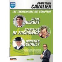 Equidia - Profession cavalier - Dvd 3 - Les trentenaires qui comptent : Steve Guerdat, Stanislas de Zuchowicz, Donatien Schauly