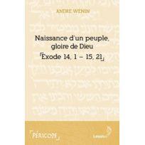 Lessius - naissance d'un peuple, gloire de Dieu ; exode 14-15