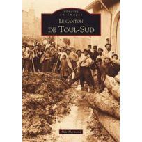 Editions Sutton - le canton de Toul-sud