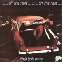 Ace Records - Little Bob Story - Off the Rails Plus Live in 78 Boitier cristal