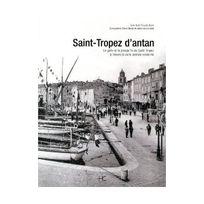 Hc Editions - Saint-tropez D'ANTAN