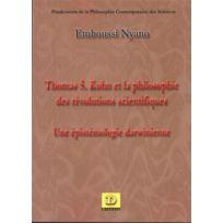 Dianoia - Thomas S. Kuhn et la philosophie des révolutions scientifiques ; une épistémologie darwinienne