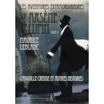 Jean-claude Gawsewitch - les aventures extraodinaires d'Arsène Lupin tome 2 ; l'aiguille creuse et autres histoires