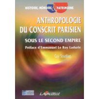 Lavauzelle - Anthropologie du conscrit parisien sous le second Empire