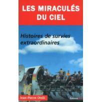 Jpo - les miraculés du ciel ; histoires de survie extraordinaires
