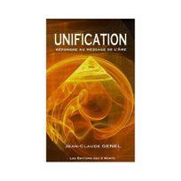 Editions Des 3 Monts - Unification : Répondre au message de l'âme