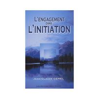 Editions Des 3 Monts - L'Engagement dans L'Initiation