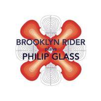 Orange Mountain Music - Brooklyn Rider Plays Philipp Glass : String Quartets 1-4