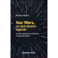 Armand Colin - Star Wars, un récit devenu légende