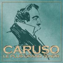 Rdm dition - Caruso - Le Plus Grand TÉNOR - Cd