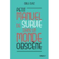 Chiflet - Petit manuel de survie dans un monde obscène