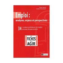 Demos - Emploi : analyses, enjeux et perspectives : 34 analyses synthétiques en matière de travail, d'emploi et de Rh