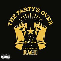 Caroline Records - Prophets Of Rage - The party's over Boitier cristal