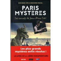 Groupe Bayard - Paris mystères ; les carnets de Jean-Marc Léri
