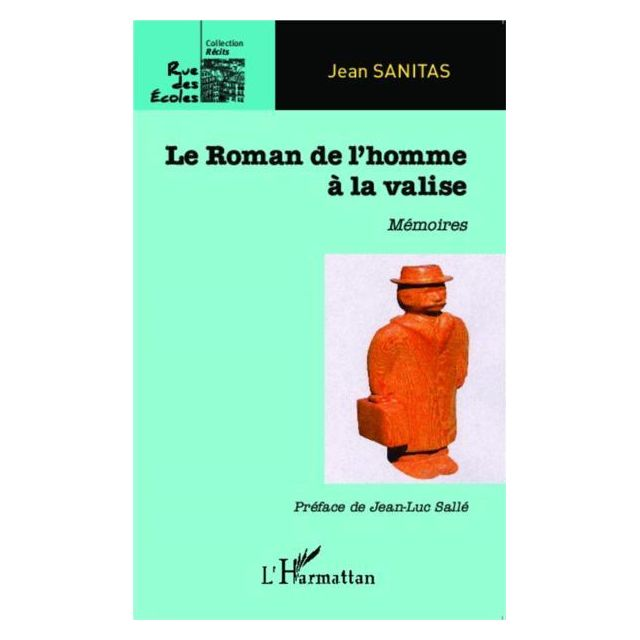L'HARMATTAN roman de l'homme à la valise Jean Sanitas est à la fois historien et aventurier, un historien qui nous raconte l'Histoire du monde depuis la seconde guerre mondiale, et un aventurier, qui relate ce qu'il a vécu dans l'exercice de son métier de