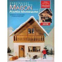 Editions Carpentier - Construisez et décorez une maison pour vos poupées mannequins