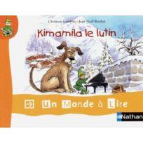 Nathan - Un Monde A Lire ; Cp album 1 ; Kimamila le lutin