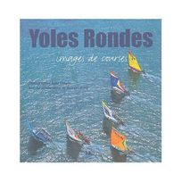 Hc Editions - Yoles Rondes - Images De Courses
