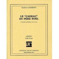 Art Et Comedie - Le cadeau du pere noel