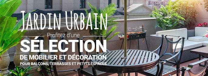 Jardin Urbain - Profitez d'une sélection de mobilier et décoration