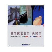 Pc - Street Art Coffret 3 volumes : Volume 1, New York ; Volume 2, Venise ; Volume 3, Marrakech Edition Bilingue