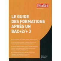 L'ETUDIANT - guide des formations après un bac + 2 et un bac + 3