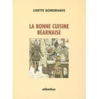 Atlantica - La Bonne Cuisine Bearnaise Version Poche