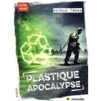 Le Muscadier - Plastique apocalypse