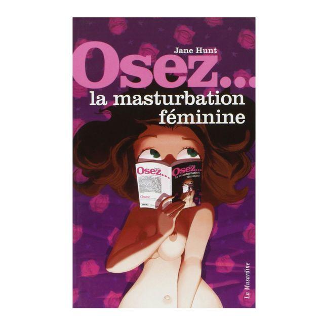 La Musardine - Osez la Masturbation Féminine