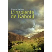 Anne Carriere - l'insolente de Kaboul