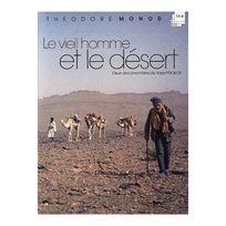 Arcades - Théodore Monod - Le vieil homme et le désert