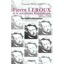Bord De L'EAU - Pierre Leroux Et Le Socialisme Republicain