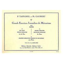 Alphonse Leduc Editions - 17 grands exercices journaliers de mécanismes flûte traversière - Taffanel et Gaubert