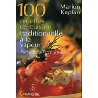 Grancher - 100 recettes de cuisine traditionnelle à la vapeur