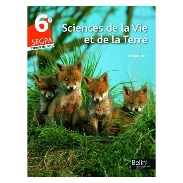 Belin Svt 6e Segpa Livre De L Eleve Edition 2011 Pas