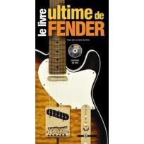 Art Et Images - Le livre ultime de Fender