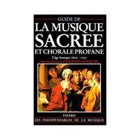 Fayard - Guide de la musique sacrée et chorale profane