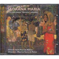 - Chorale Saint-Paul de Mahina - Ia Orana Maria : Chants religieux tahitiens, les Hymenes