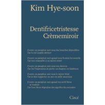 Circe - Dentifricetristesse crèmemiroir