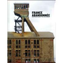 Jonglez - France abandonnée