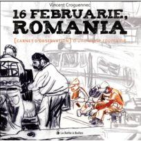 La Boite A Bulles - 16 februarie, Romania ; carnet d'observation d'une usine roumaine