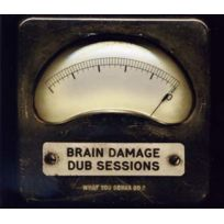 - Brain Damage - Dub sessions - What you gonna do ? DigiPack