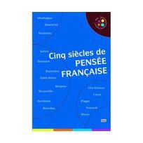 Sciences Humaines - Cinq siècles de pensée française