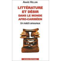 Acoria - littérature et désir dans le monde afro-caribéen ; un match amoureux