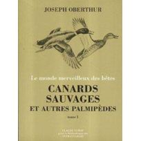 Bibliotheque Des Introuvables - canards sauvages et autres palmipèdes t.1